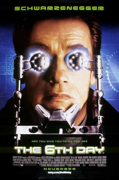 The 6th Day (mit Arnold Schwarzenegger)