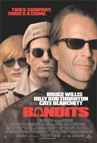 Banditen! (mit Bruce Willis und Billy Bob Thornton)