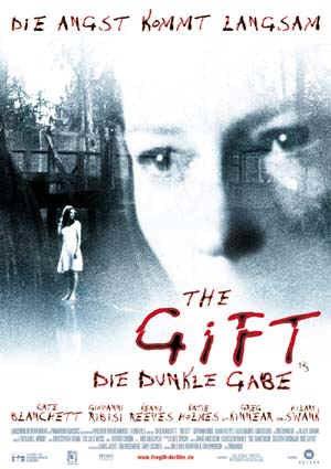 The Gift (mit Cate Blanchett und Keanu Reeves)