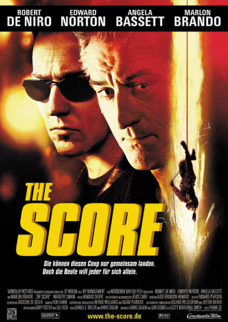 The Score (mit Robert De Niro und Edward Norton)