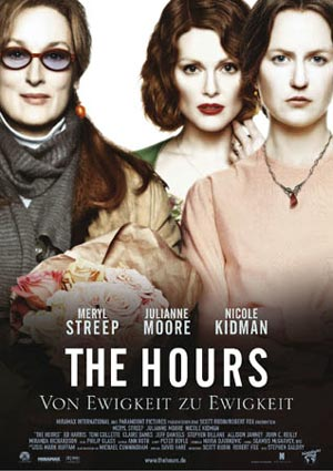 The Hours (mit Nicole Kidman, Julianne Moore und Meryl Streep)