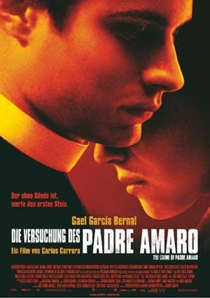 Die Versuchung des Padre Amaro (mit Gael García Bernal)