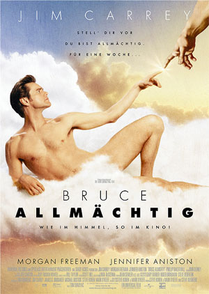Bruce Allmächtig mit Jim Carrey, Jennifer Aniston und Morgan Freeman