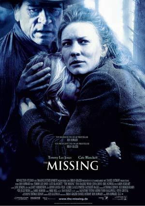 The Missing (mit Tommy Lee Jones und Cate Blanchett)