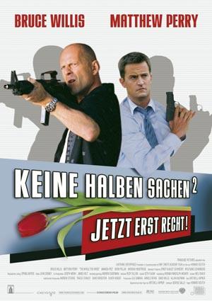 Keine halben Sachen 2 (mit Bruce Willis und Matthew Perry)
