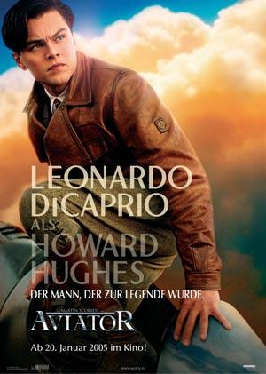 Aviator (mit Leonardo DiCaprio, Cate Blanchett, Alec Baldwin und Kate Beckinsale)