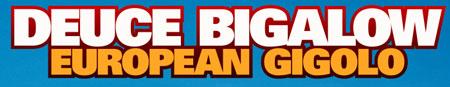 Deuce Bigalow (mit Rob Schneider)