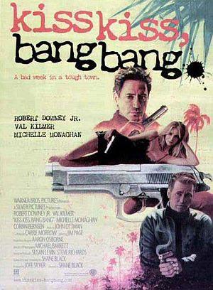 Kiss Kiss Bang Bang (mit Robert Downey Jr, Val Kilmer und Michelle Monaghan)