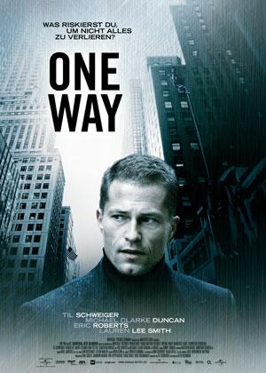 One Way (mit Til Schweiger, Lauren Lee Smith und Sebastien Roberts)
