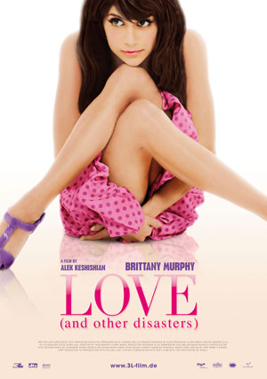 Love and other Disasters mit Brittany Murphy