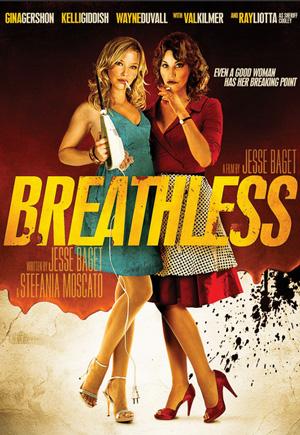 Breathless (mit Gina Gershon und Kelli Giddish)