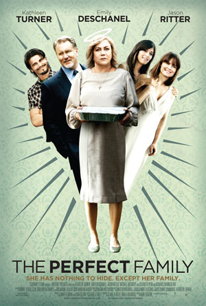 The Perfect Family (mit Kathleen Turner)