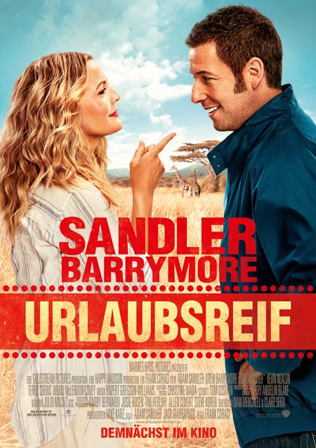 Urlaubsreif (mit Drew Barrymore und Adam Sandler)