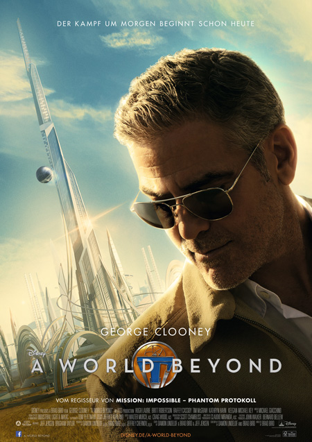 A World Beyond (mit George Clooney)