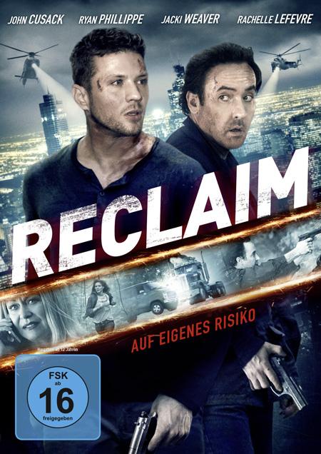 Reclaim (mit John Cusack, Ryan Phillippe und Rachelle Lefevre)
