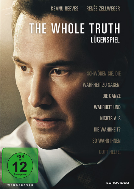 The Whole Truth - Lügenspiel (mit Keanu Reeves und Jim Belushi)