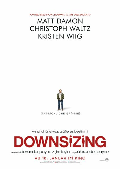 Downsizing (mit Matt Damon)