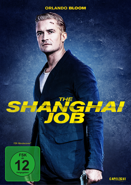 The Shanghai Job (mit Orlando Bloom)