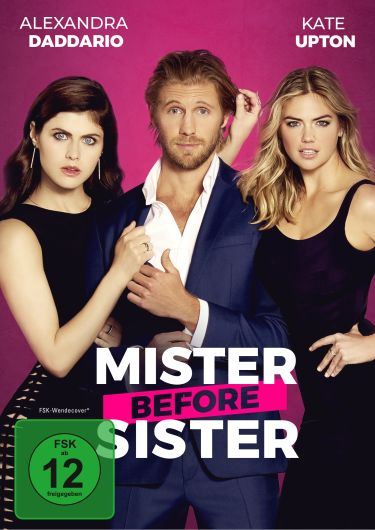 Mister Before Sister (The Layover)