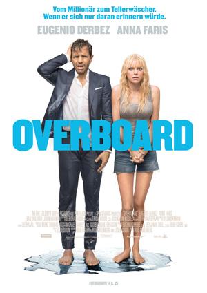 Overboard (mit Anna Faris und Eugenio Derbez)