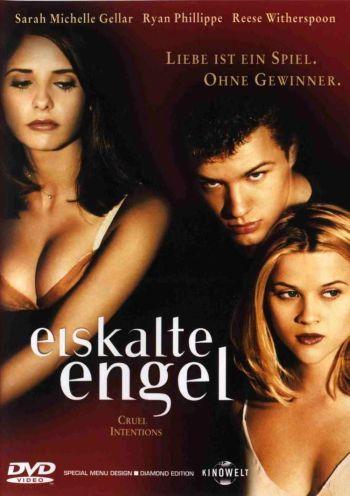 Eiskalte Engel (mit Sarah Michelle Gellar,Ryan Phillippe,Selma Blair & Reese Witherspoon)