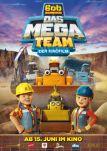 Bob, der Baumeister: Das Mega Team - Der Kinofilm