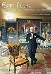 Ernst Fuchs - Straßensänger und Kaiser wollt' ich werden