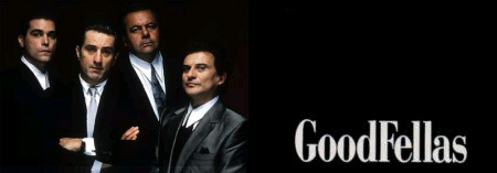 GoodFellas mit Robert De Niro, Joe Pesci und Ray Liotta