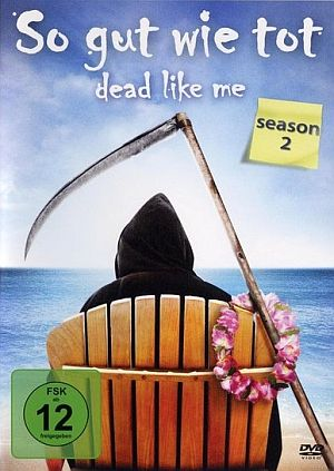 Dead Like Me - So gut wie tot