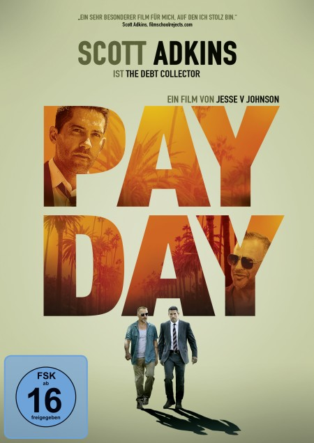 Pay Day (mit Scott Adkins)