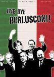 Bye Bye Berlusconi!