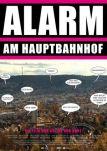 Alarm am Hauptbahnhof - auf den Straßen von Stuttgart 21
