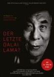 Der letzte Dalai Lama?