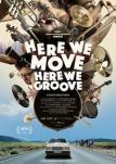 Here we move, here we groove